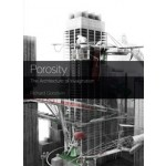 Porosity. The Architecture of Invagination | Richard Goodwin | 9781921426865