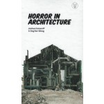 Horror in Architecture | Joshua Comaroff, Ong Ker-Shing | 9781935935902
