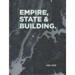 EMPIRE, STATE & BUILDING | Kiel Moe | 9781940291840 | ACTAR