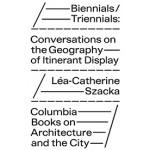Biennials / Triennials