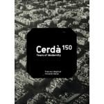 Cerdà. 150 Years of Modernity | Francesc Magrinyà,  Fernando Marzá | 9781945150357