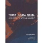 Terra-Sorta-Firma. Reclaiming the Littoral Gradient   Fadi Masoud   9781948765381   ACTAR