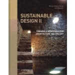 Sustainable Design II. Towards a New Ethics for Architecture and the City | Marie-Hélène Contal, Jana Revedin | 9782330000851 | Actes Sud
