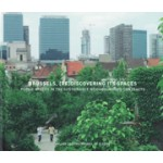 BRUSSELS, [RE]DISCOVERING ITS SPACES. Public spaces in the Sustainable Neighbourhood Contracts   Aglaée Degros, Michiel De Cleene   9782930774022