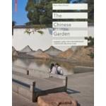 The Chinese Garden. Garden Types For Contemporary Landscape Architecture   Bianca Maria Rinaldi   9783034602228