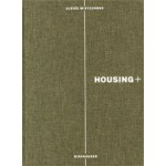 HOUSING+. Threshold, Access And Transparency in Residential Buildings | Ulrike Wietzorrek | 9783034606141