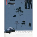 Cut & Compose. Toolbox for Visualizations in Architecture and Design | Thomas Kruppa, Achim Bursch | 9783034608176