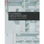 PLANNING ARCHITECTURE. Dimensions and Typologies | Bert Bielefeld | 9783035603248 | Birkhäuser