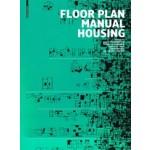 Floor Plan Manual Housing. Fifth, Revised and Explanded Edition   Oliver Heckmann, Friederike Schneider   9783035611441