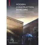 Modern Construction Envelopes. Systems for architectural design and prototyping - third edition |9783035617696 | Andrew Watts | BIRKHÄUSER