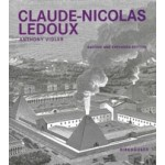 claude nicolas ledoux   architecture and utopia in the era of the french revolution   anthony vidler   birkhauser verlag   9783764374853