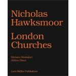 Nicholas Hawksmoor. Seven Churches for London | Mohsen Mostafavi | 9783037783498