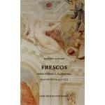 FRESCOS. In the Rooms of Palladio: MALCONTENTA 1557-1575 | Antonio Foscari | 9783037783702