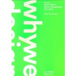 thonik: why we design | Aaron Betsky, Adrian Shaughnessy & Gert Staal | 9783037785560 | Lars Müller