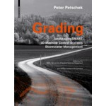 Grading. LandscapingSMART 3D-Machine Control Stormwater Management - 2nd edition | Peter Petschek, Peter Walker | 9783038215080