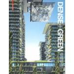 Dense+Green. Innovative Building Types for Sustainable Urban Architecture  Thomas Schropfer   9783038215790   Birkhäuser