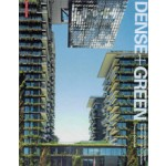 Dense+Green. Innovative Building Types for Sustainable Urban Architecture| Thomas Schropfer | 9783038215790 | Birkhäuser
