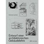 Entwurf einer architektonischen Gebäudelehre | park Books | 9783038600688