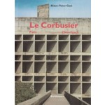 Le Corbusier. Paris - Chandigarh