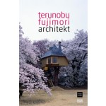 terunobu fujimori. architekt | Hannes Rössler, Michael Buhrs | 9783775733229