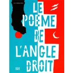 Le poème de l'angle droit - Poem of the Right Angle | Le Corbusier | 9783775734707