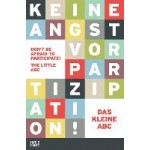 Don't be afraid to participate!  - Keine Angst vor Partizipation! | Hatje Cantz | 9783775741781