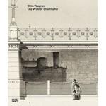 Otto Wagner Die Wiener Stadtbahn | Hatje Cantz | 9783775743471