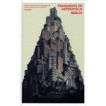 FRAGMENTS OF METROPOLIS BERLIN | HIRMER | 9783777426785