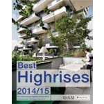 Best Highrises 2014/15. The International Highrise Award 2014 | Peter Cachola Schmal | 9783791354002