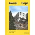 Modernist Escapes. An Architectural Travel Guide | Stefi Orazi | 9783791386348 | PRESTEL