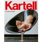 Kartell. The Culture of Plastics | Elisa Storace, Hans Werner Holzwarth | 9783836530859