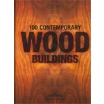 100 Contemporary Wood Buildings | Philip Jodidio | 9783836561563 | TASCHEN