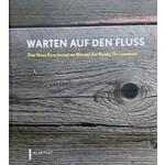 WARTEN AUF DEN FLUSS Das neue emschertal im wandel der kunst. ein lesebuch | 9783837505252 | KLARTEXT