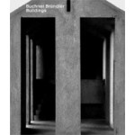 Buchner Bründler. Buildings | Ludovic Balland | 9783856762988