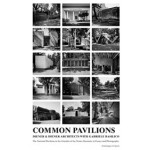 COMMON PAVILIONS. The National Pavilions in the Giardini of the Venice Biennale in Essays and Photographs | Diener & Diener Architects, Gabriele Basilico (photography) | 9783858817341