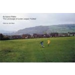 European Fields. The Landscape of Lower League Football | Hans van der Meer | 9783865211910
