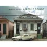 Après le déluge. After the Flood | Robert Polidori | 9783865213457 | Steidl