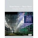 Nove Novos - Neun Neue. Emerging Architects from Brazil | Peter Cachola Schmal, Ricardo Ohtake, Anna Scheuermann, Fernando Serapião | 9783868592436