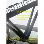 ZOLLVEREIN world heritage site and future workshop | JOVIS | 9783868592641