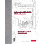GROUNDFLOOR INTERFACE. Interactions Between Public and Private Spheres | Wüstenrot Stiftung | 9783868592696