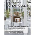OPEN HOUSE 2. Design Criteria for a New Architecture - Gestaltungskriterien für eine neue Architektur | Florentine Sack | 9783868593938