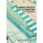 Planning projects in transition Interventions, Regulations and Investments | 9783868594157 | Jovis