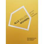 ALLE WOLLEN WOHNEN gerecht sozial bezahlbar Ursula Kleefisch-Jobst, Peter Koddermann, Karen Jung | JOVIS | 9783868594744
