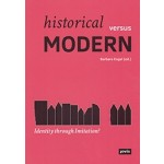 Historical versus MODERN identity through imitation? | Jovis | 9783868594980