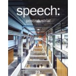 speech: 23 postindustrial | 9783868598506 | speech, jovis