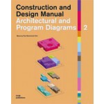 Architectural and Program Diagrams 2. Construction and Design Manual | Miyoung Pyo, Seonwook Kim | 9783869222349