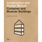 Container and Modular Buildings. Construction and Design Manual | Cornelia Dörries, Sarah Zahradnik | 9783869225159