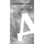 Moon. Architectural Guide
