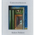 Robert Polidori. Chronophagia. Selected Works, 1984-2009 | Robert Polidori | 9783869306988 | Steidl