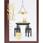 Desire. The Shape of Things to Come   Andrej Kupetz, Sven Ehmann, Shonquis Moreno, Adeline, Robert Klanten   9783899552188
